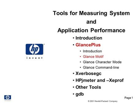Page 1 © 2001 Hewlett-Packard Company Tools for Measuring