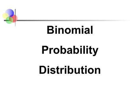Section 5-4 Mean, Variance, and Standard Deviation for the