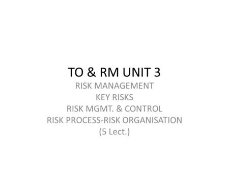 Theme: Financial risk management Plan: Types of financial