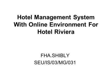 HOTEL MANAGEMENT SYSTEM. INTRODUCTION Data base management