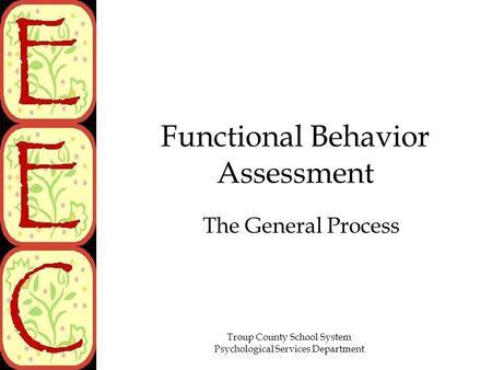 Functional Behavior Assessment - ppt download