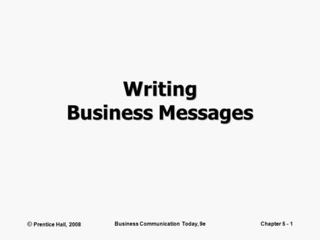 BCOM 7 Preparing Written Messages 4 Copyright ©2016