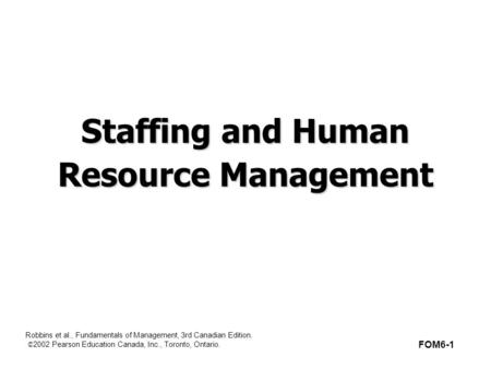Chapter 12 HUMAN RESOURCE MANAGEMENT (HRM) © Prentice Hall