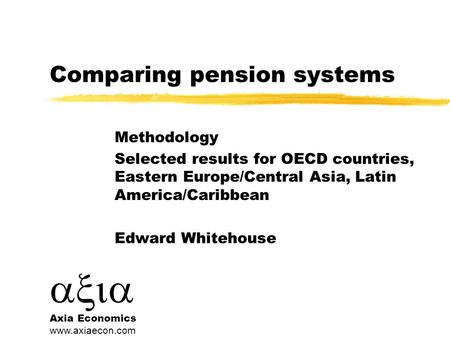 Pension systems during the financial and economic crisis
