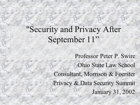 Privacy and National Security After September 11 Professor