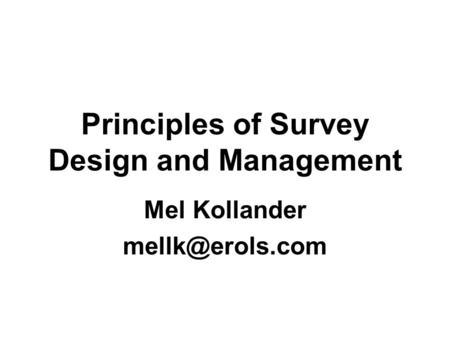 Sampling Design. Steps in Sampling Process 1.Define the