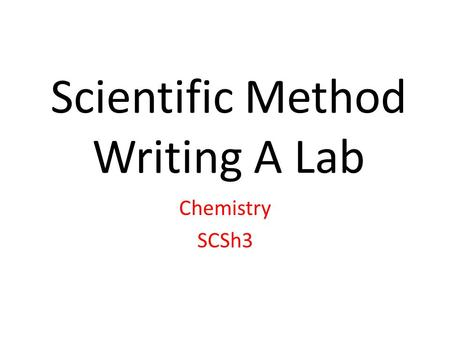 Thinking and Writing Like a Scientist: Claims Evidence