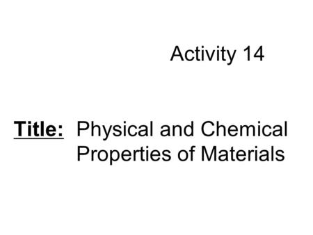 Chapter 14 Section 1 Forming New Substances. Chemical