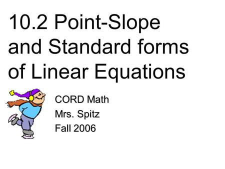 Writing Equations in Point-Slope Form Algebra 1 Glencoe