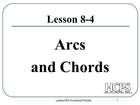 Properties of a Chord Circle Geometry Homework: Lesson 6.2