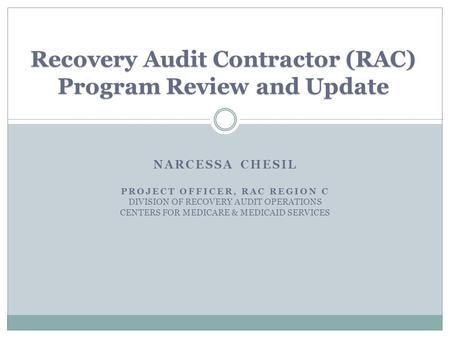 1 Recovery Audit Contractors RACs and Medicare The Who What When Where How and Why  ppt