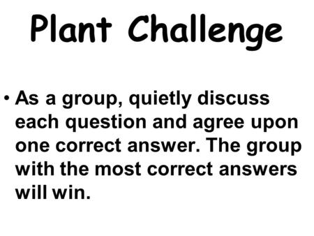 2 nd Semester Challenge Directions: After each question