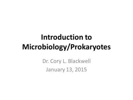 The Prokaryotic Cell Size, shape, arrangement of cells