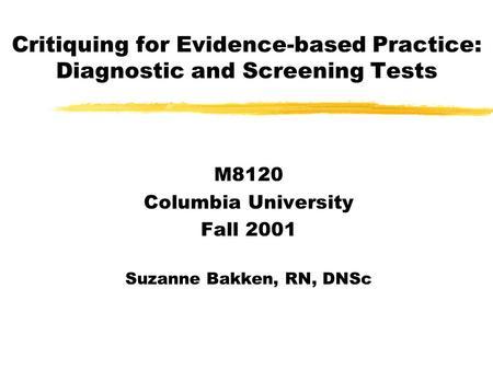+ Clinical Decision on a Diagnostic Test Inna Mangalindan