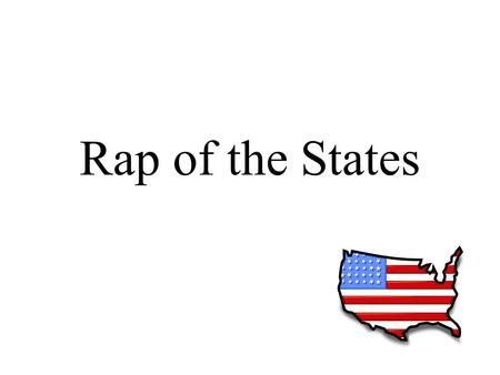 The student will use maps locating the 50 states and the