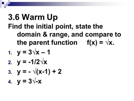 Rational Functions (11-2) Objective: Identify excluded