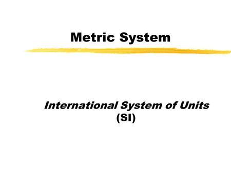 Chapter: Measurement Section 1: Description and