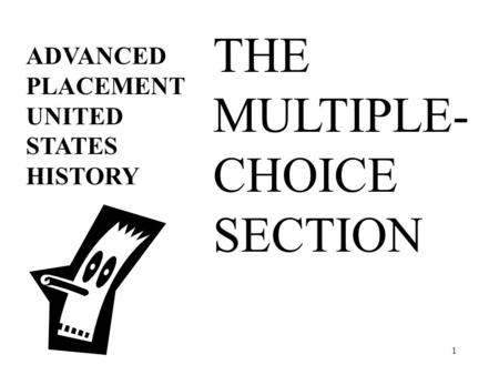 1 ADVANCED PLACEMENT UNITED STATES HISTORY THE MULTIPLE