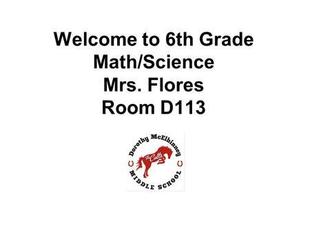 Welcome School Year Day Creek Intermediate School MRS