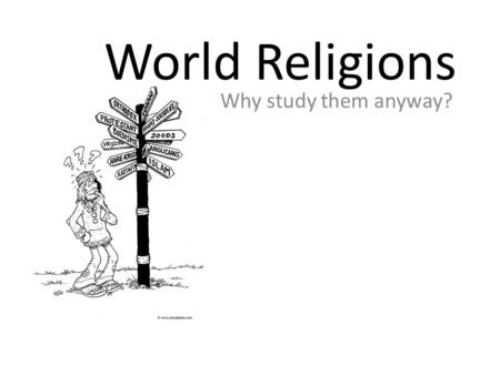 A Study of the World's Religions Grade 8. Religions of the
