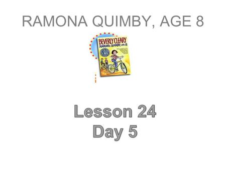 Lesson 17 Day 5 You will need your book, journal, workbook