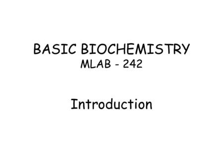 Introduction to Biochemistry Department of Biochemistry