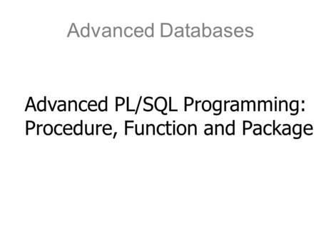 Oracle PL/SQL Injection David Litchfield. What is PL/SQL