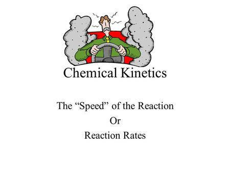 1 Chemical Kinetics Part 2 Chapter The Change of