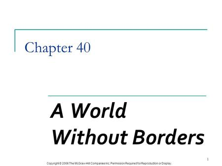 Chapter 38 A World without Borders 1. The End of the Cold