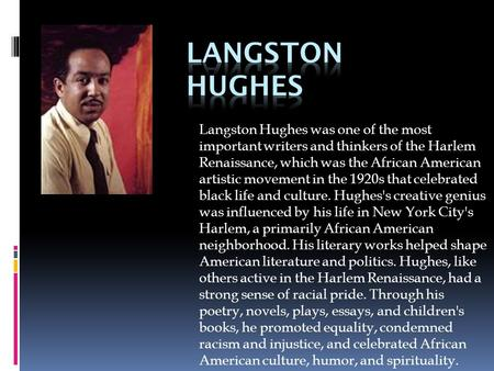 Poem By Langston Hughes All From Google Ppt Video Online