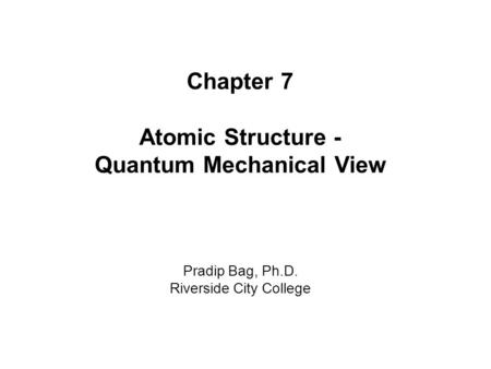 Chapter 7 Lecture Lecture Presentation Chapter 7 The