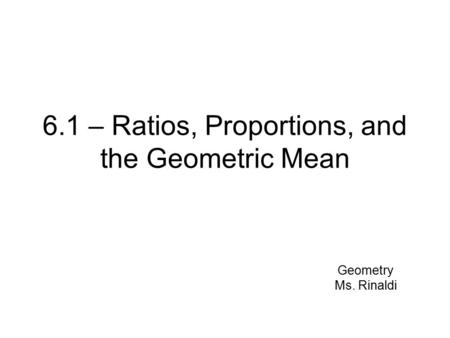Objective: Find and simplify the ratio of two numbers