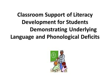 Enriching children's language learning to support literacy