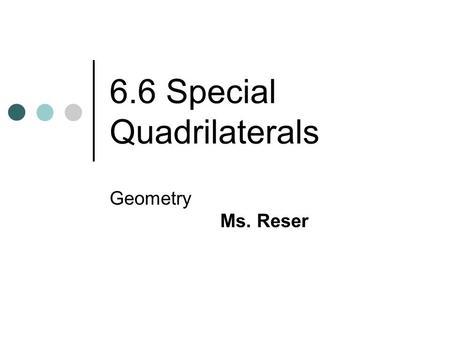 Parallelogram Rhombus Rectangle Square Trapezoid Isosceles