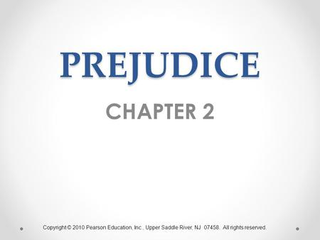 PREJUDICE CHAPTER ppt download