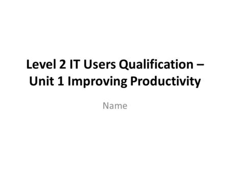 Level 2 IT Users Qualification