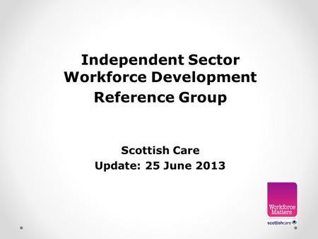 Developing Habilitation Standards across Scotland