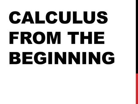 2014. Algebra More Algebra Graphs More Algebra Calculus