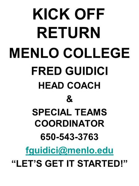 ORGANIZING SPECIAL TEAMS MENLO COLLEGE FRED GUIDICI HEAD