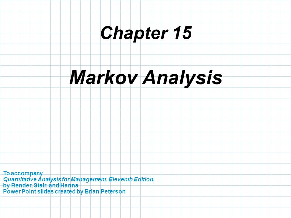 Markov Analysis Chapter ppt video online download