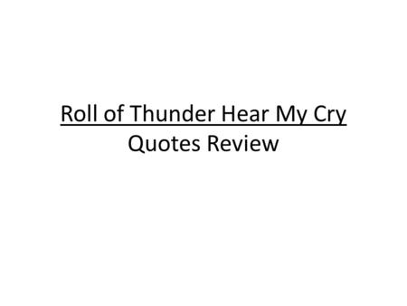roll of thunder hear my cry plot diagram 2004 dodge durango stereo wiring mildred taylor ppt video online download quotes review instructions copy each quote on an index