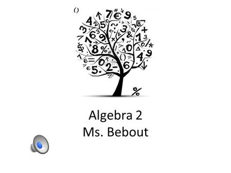 Welcome to Algebra 2 CP Mr. Bill Mulligan Room D-24