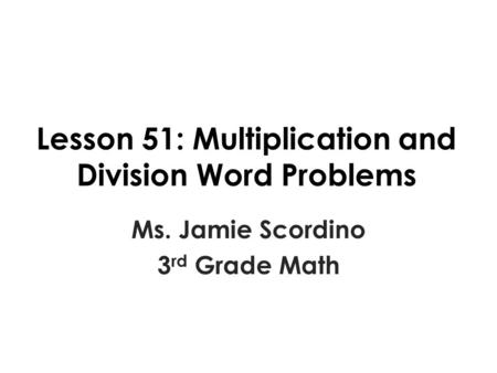 Multiplication Word Problems Powerpoint 3rd Grade