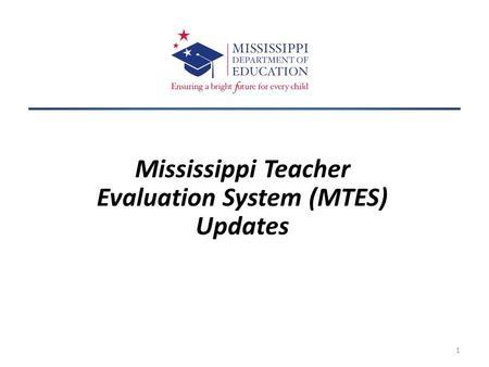 Mississippi Statewide Teacher Appraisal Rubric (M-STAR