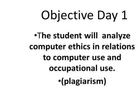 DAY 1 MON. OCT. 19 TH OBJECTIVES & PREBELL QUESTIONS