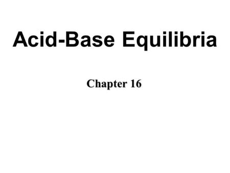 Acids and Bases AP Chemistry Seneca Valley Chapter ppt