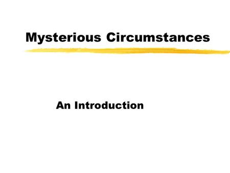 Thesis Statement: The murder mystery genre is a genre that