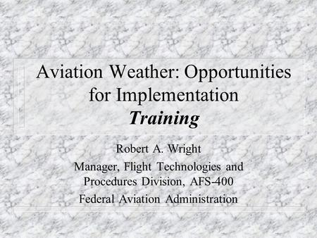 Federal Aviation Administration Airmen Standards, Training