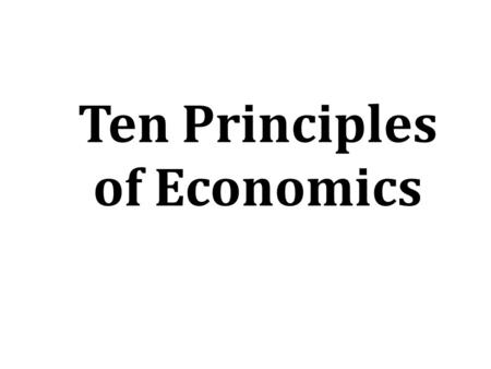 What is Economics? Economics is the study of how society