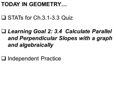 6-1 Rate of Change and Slope. Definitions An independent